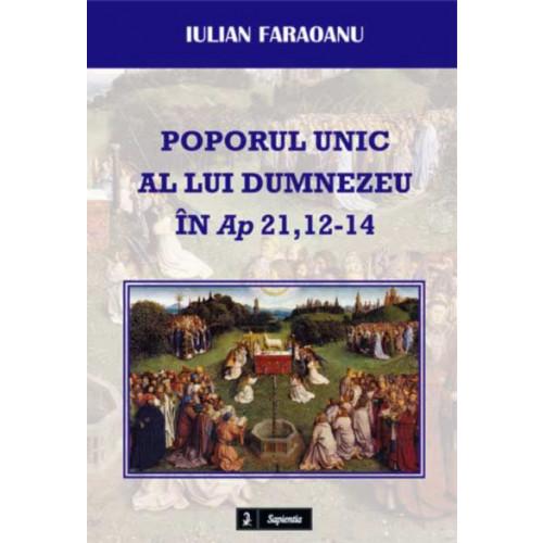 Poporul unic al lui Dumnezeu în Ap 21,12-14