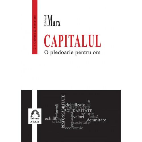 Capitalul. Pledoarie pentru om