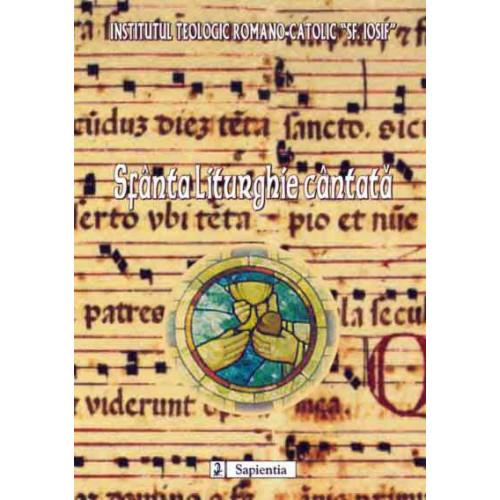 Sfânta Liturghie cântată