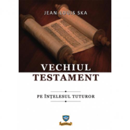 Vechiul Testament-pe întelesul tuturor