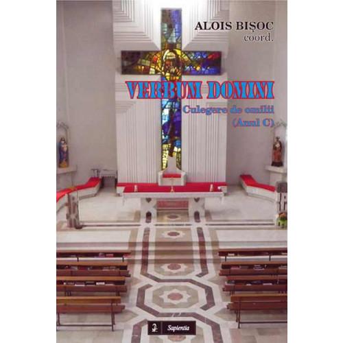 Verbum Domini. Culegere de predici, Anul C