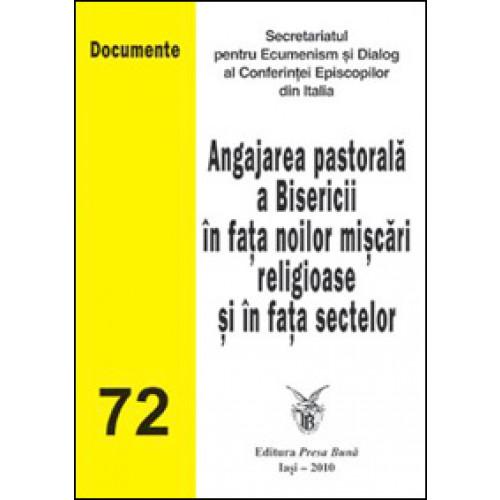 Angajarea pastorala a Bisericii în fata noilor miscari religioase si în fata sectelor