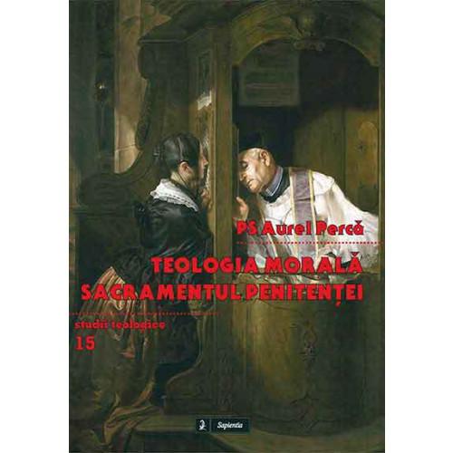 Teologia morală. Sacramentul Penitenței