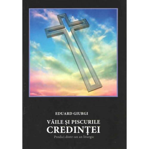 Văile şi piscurile credinţei