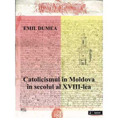 Catolicismul în Moldova în secolul al XVIII-lea