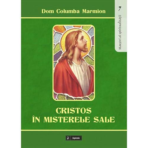 Cristos în misterele sale: conferinţe spirituale