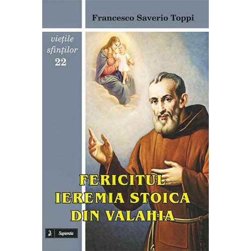 Fericitul Ieremia Stoica din Valahia. O invitaţie la unitate