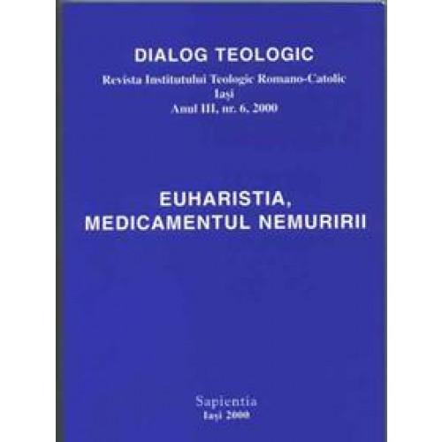 Euharistia, medicamentul nemuririi