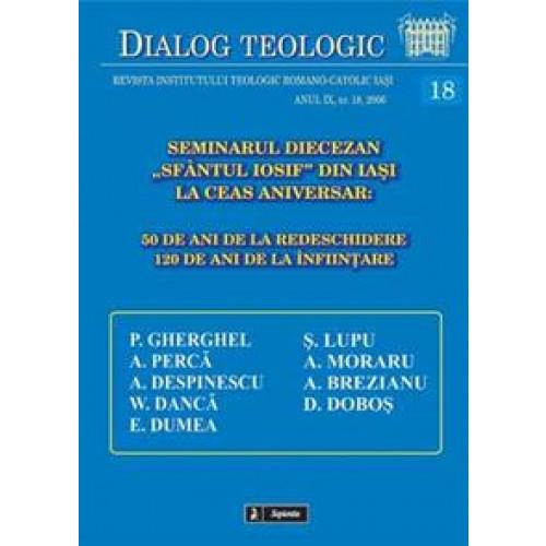 """Seminarul Diecezan """"Sfântul Iosif"""" din Iaşi la ceas aniversar: 50 de ani de la redeschidere 120 de ani de la înfiinţare"""