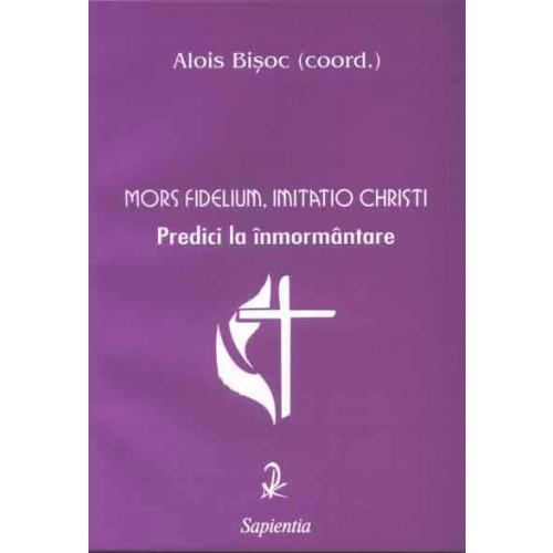 Mors fidelium, imitatio Christi. Predici la înmormântare