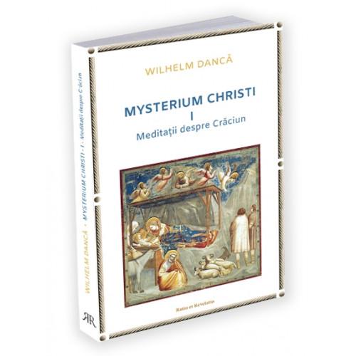 Mysterium Christi (I). Meditații despre Crăciun