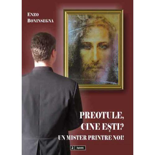 Preotule, cine esti? Un mister printre noi!