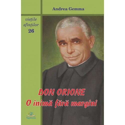 Don Orione – o inimă fără margini