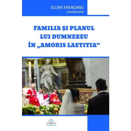 """Familia şi planul lui Dumnezeu în """"Amoris laetitia"""""""