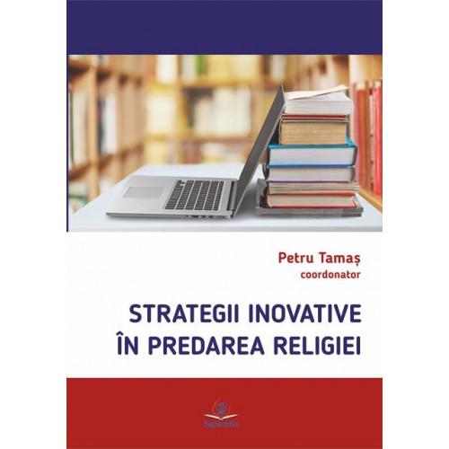 Strategii inovative în predarea religiei