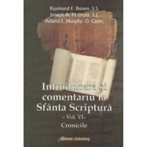 Introducere şi comentariu la Sfânta Scriptură vol. VI: Cronicile