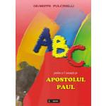 ABC pentru a-l cunoaste pe apostolul Paul