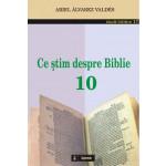 Ce ştim despre Biblie 10