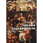 Teologia sacramentelor. Un manual pentru studiul și practica teologiei