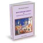 Mysterium Christi (II). Meditații despre Postul Mare