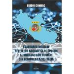 Evaluarea rolului reţelelor sociale şi de sprijin al migranţilor români din regiunea Lazio
