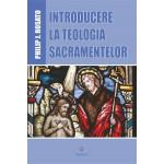 Introducere la teologia sacramentelor