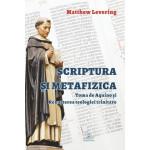 Scriptura şi metafizica: Toma de Aquino şi renaşterea teologiei trinitare