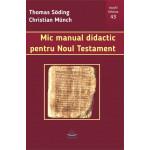 Mic manual didactic pentru Noul Testament
