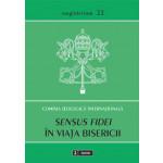 Sensus fidei în viaţa Bisericii