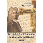 Vechiul si Noul Testament în Oratoriile lui Händel