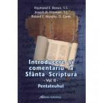 Introducere şi comentariu la Sfânta Scriptură vol. II: Pentateuhul