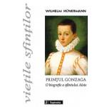 Prinţul Gonzaga. O biografie a sfântului Alois